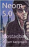 Neom 5.0: Mostaqbal (English Edition)