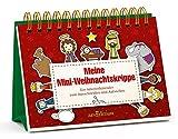 Meine Mini-Weihnachtskrippe: Ein Krippen-Adventskalender zum Ausschneiden und Aufstellen