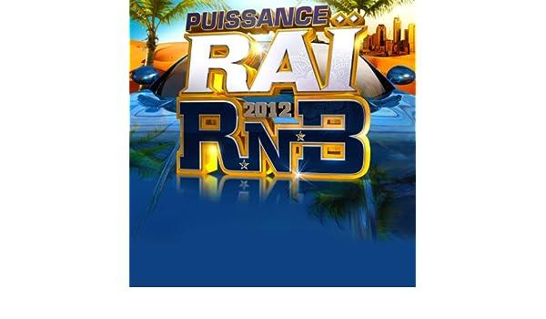 2012 TÉLÉCHARGER RNB PUISSANCE RAI