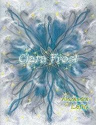 Clara Frost (Snowflake Triplet #4)