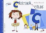 Cristina y los celos: Biblioteca de inteligencia emocional y educación en valores (Sentimientos y valores)