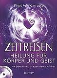 Zeitreisen - Heilung für Körper und Geist (Amazon.de)