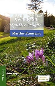 """Afficher """"Comme un souffle fragile"""""""