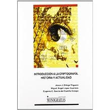 Introducción a la criptografía. Historia y actualidad. (MONOGRAFÍAS)