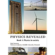 Physics Revealed Book 1: Physics in Society