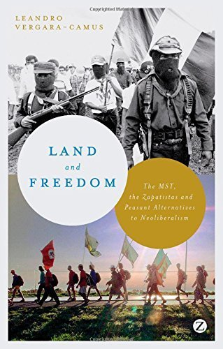 Land and Freedom:The MST, the Zapatistas and Peasant Alternatives to Neoliberalism by Leandro Vergara-Camus (2014-09-11)