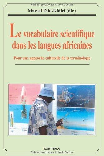 Le vocabulaire scientifique dans les langues africaines : Pour une approche culturelle de la terminologie