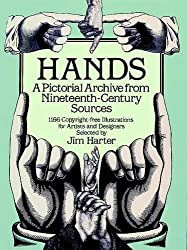 Hands: A Pictorial Archive from Nineteenth-Century Sources (Dover Pictorial Archive) (1985-10-01)