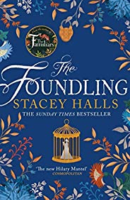 Foundling: From the author of The Familiars, Sunday Times bestseller and Richard & Judy