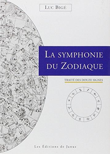 La symphonie du zodiaque - Trait des douze signes
