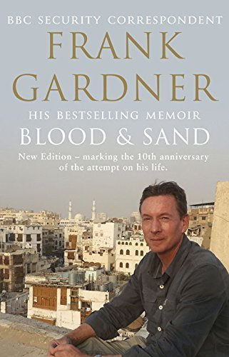 Blood and Sand: 10th Anniversary Edition by Gardner, Frank (2014) Paperback