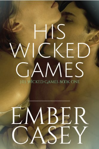 His Wicked Games (The Cunningham Family, Book 1) (English Edition) von [Casey, Ember]