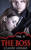 The Boss #5 (The Boss Romance Series - Book #5)