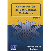 Construcción de estructuras metálicas ...