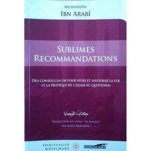 Sublimes Recommandations : des Conseils en Or pour Vivre et Savourer la Foi et la Pratique de l'Isla