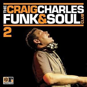 The Craig Charles Funk & Soul Club Vol.2