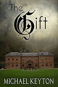 The Gift by [Keyton, Michael]