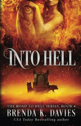 Into Hell: Volume 4 (The Road to Hell Series)
