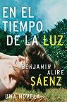 En El Tiempo de La Luz par Benjamin Alire Saenz