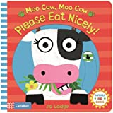 Moo Cow, Moo Cow, Please Eat Nicely! (Wiggle and Giggle)