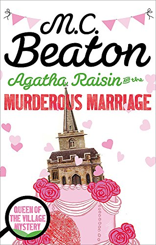 Agatha Raisin and the Murderous Marriage Cover Image