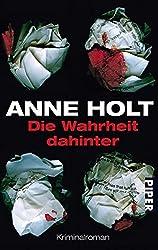 Die Wahrheit dahinter. by Anne Holt (2005-07-31)