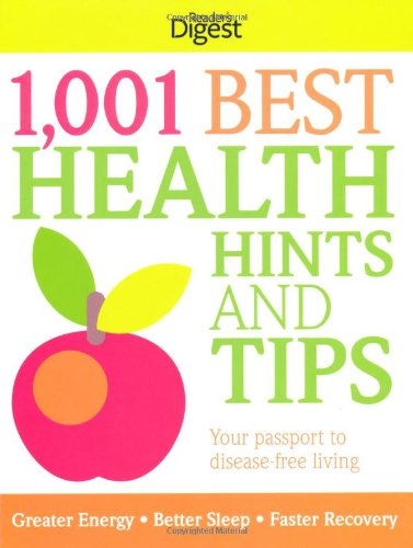Best Readers Digest Loved Books (1,001 Best Health Hints and Tips)