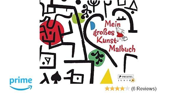 Mein großes Kunst-Malbuch: Amazon.de: Annette Roeder: Bücher