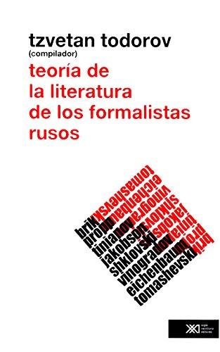 Teoría de la literatura de los formalistas rusos por Tzvetan Todorov