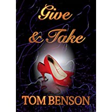 Give & Take: A Tale of Erotica, Crossdressing, Bi-curious, Spanking, Humiliation, Voyeurism, Pegging