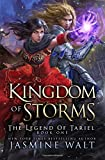 Kingdom of Storms: a Reverse Harem Fantasy: Volume 1 (The Legend of Tariel)