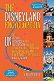 The Disneyland Encyclopedia: The Unofficial, Unauthorized, and Unprecedented History of Every Land, Attraction, Restaurant, Shop, and Major Event in the Original Magic Kingdom by Chris Strodder (2012-06-15) -