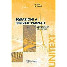 Equazioni a derivate parziali: Complementi ed esercizi (UNITEXT)