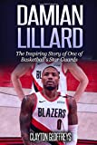 Damian Lillard: The Inspiring Story of One of Basketball's Star Guards