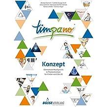 TIMPANO - Konzept. Elementare Musikpraxis in Themenkreisen für Kinder von 0 bis 10. Ringordner mit 3 Hörbeispiel-CDs
