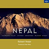 Nepal: Kathmandu Valley, Chitwan, Annapurna, Mustang, Everest (Lonely Planet Pictorial)