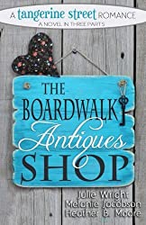 The Boardwalk Antiques Shop (A Tangerine Street Romance) by Julie Wright (2015-04-14)