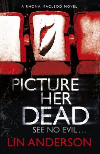 Picture Her Dead (Rhona Macleod 8)
