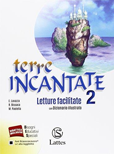Terre incantate. Letture facilitate 2 con dizionario illustrato per studenti non madrelingua. Per la Scuola media