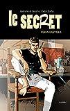 Le Secret (roman graphique): Un voyage à la recherche de réponses qui change tout