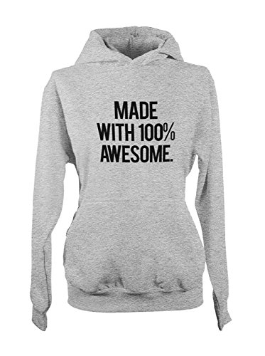 Made With 100% Awesome Femme Capuche Sweatshirt Gris