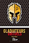 Gladiateurs Virtuels par Roux