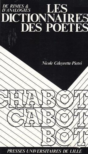 Les Dictionnaires des poètes : De rimes et d'analogies by Nicole Celeyrette-Pietri (1995-05-01)