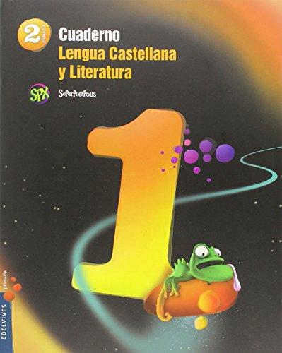 Superpixépolis, lengua castellana y literatura, 2 Educación Primaria. Cuaderno 1 por Laura Linares Prósper, Esther Vázquez Pérez