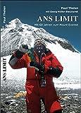 Ans Limit: Mit 68 Jahren zum Mount Everest - Paul Thelen