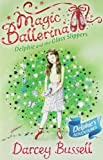 Delphie and the Glass Slippers (Magic Ballerina)