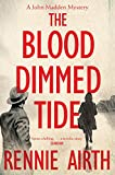 The Blood Dimmed Tide (John Madden Book 2) by Rennie Airth