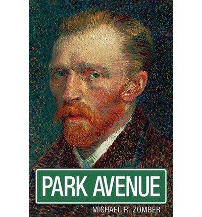 park-avenue-zomber-michael-r-author-nov-19-2010-paperback