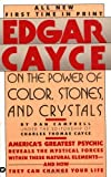 Edgar Cayce on the Power of Color, Stones, and Crystals by Dan Campbell (1989-03-01)
