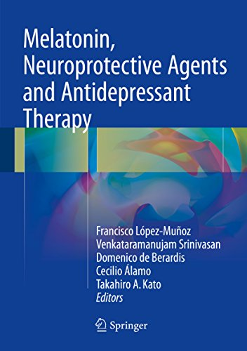 Melatonin, Neuroprotective Agents and Antidepressant Therapy (English Edition) eBook: Francisco López-Muñoz, Venkataramanujam Srinivasan, ...
